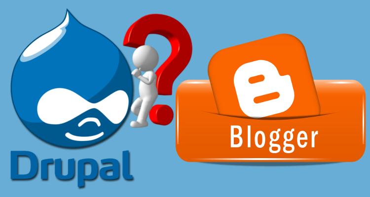 Pilih Drupal atau Blogspot?